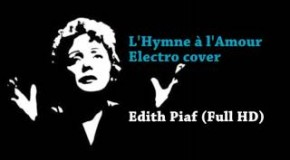 L&rsquo;Hymne  l&rsquo;Amour Electro cover (instrumental) &#8211; Edith Piaf (Full HD)